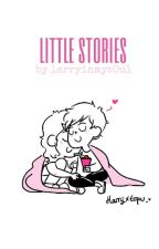 little stories » larry stylinson by larryinmys0ul