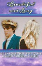 Beautiful and Long ♡A Ben Beast Story♡ ( Ongoing ) by JordanPresscott
