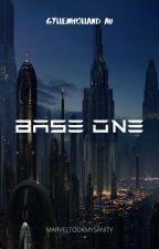 BASE ONE ✔ by Marveltookmysanity