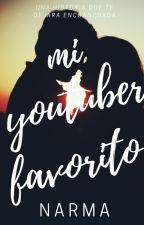 Mi Youtuber Favorito / Alexby11/[PAUSADA] by inmyxx