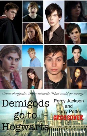Demigods go to Hogwarts: Percy Jackson and Harry Potter CROSSOVER