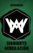 WONDERMEN: Siguiente Generación by GuitarMax
