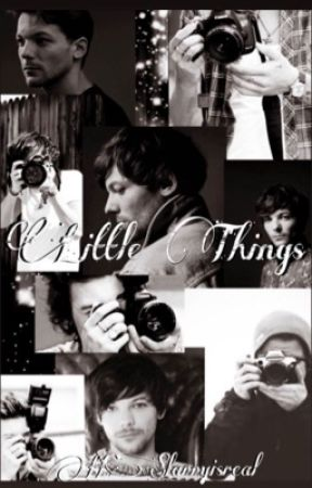 Little Things by HSlarryisreal