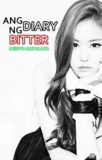 Ang Diary ng Bitter (Medyo Ampalaya) by kaigen