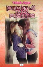 Diario de Un Amor Prohibido by ValeriaJoyce