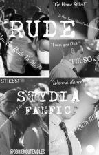 Rude- Stiles & Lydia (Stydia Fanfiction)(SLOW UPDATES/ON HOLD) by IhaveaSTYDIAprayer