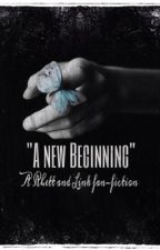 A new Beginning ( A Rhett and Link Fanfiction ) by withthecurrent