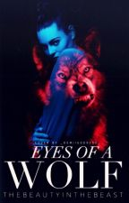 Eyes of a Wolf by TheBeautyintheBeast