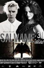 Sálvame: 31 dias (Justin Bieber y Tu) by Itzel_MezaM