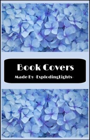 [REQUESTS OPEN] Book Covers by -ExplodingLights-