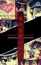 ▲ Found the place ▼|| Tsukasa Yugi x Reader: Hiatus by MissChillPill