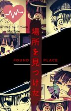 〚« Føund the place »〛|| Tsukasa Yugi x Reader: Hiatus by MissChillPill