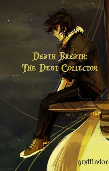 Death Breath, the Debt Collector. (PJO/HP XC)