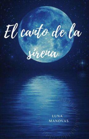 El Canto de la Sirena by Luna_Manovas