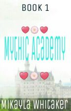 Mythic Academy (Book 1) by Ocean_Girl_