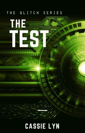 The Test [The Glitch Series Book 1] by AmiliaAndersen