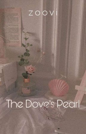 The Dove's Pearl by zoovisfic