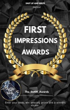First Impressions Awards [CLOSED] by the_suaw_awards