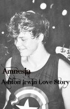 Amnesia - Ashton Irwin Love Story by JeannDaBeann