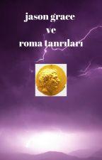 Jason Grace ve roma tanrıları by KemalYksek2