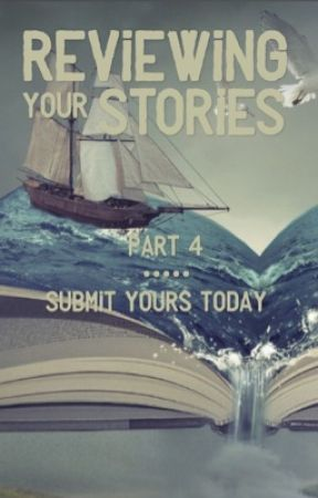 Reviewing YOUR Stories - Part 4 by the_golden_fox