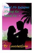 Bawal Na Relasyon: Ninong Ko Mahal Ko by looniestlove