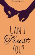 Can I Trust You? Calum Hood Fanfiction by SleepingwithGerards