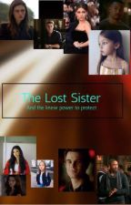 The Lost Sister and The New Power To Protect (Kol Love Story) by bezzgirlever