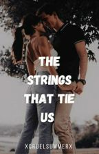 The Strings That Tie Us by _cruelsummer_