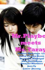 MR. PLAYBOY MEETS MS.TARAY by maldita50