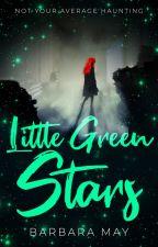 Little Green Stars #Wattys2020 by barbaramay91
