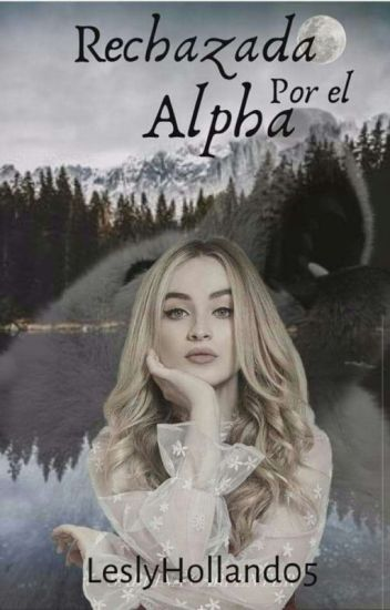 Rechazada Por El Alpha