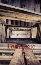 Trapped Soul by Trump1210