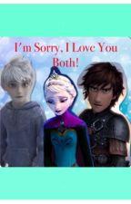 I'm Sorry, I Love You Both! by Iamalostkid02