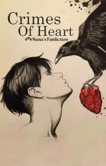 [Fanfic Attack On Titan] Crimes Of Heart - Tội Ác Của Trái Tim