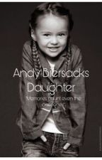 Andy Biersack's Daughter (A BVB Fanfiction) by EmmyBear1018