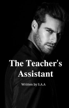 The Teacher's Assistant by Sarcasmforsure