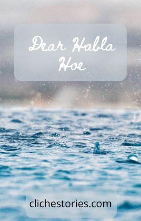 Dear Habla Hoe by darkbee101