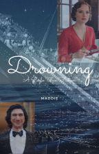 Drowning - A Reylo Fan-Fiction by XxReySoloxX