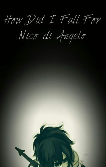 How Did I Fall for Nico di Angelo