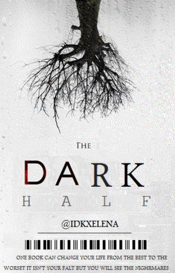 The Dark Half.