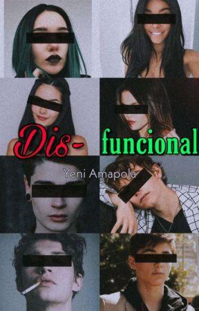 Dis~Funcional by lachicaescritora251
