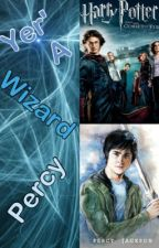 Yer' a wizard Percy by k02613