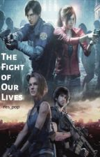 The Fight of Our Lives [COMPLETED] by res_pop