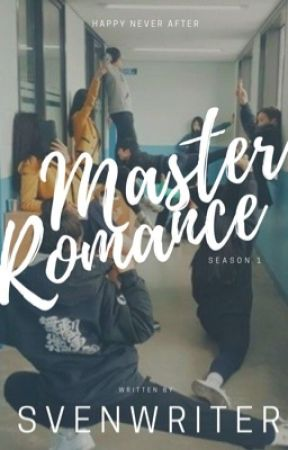 Happy Never After (Master Romance Season #1) On-Going by svenwriter