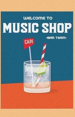 Đọc truyện Music Shop   -Bar_Team-