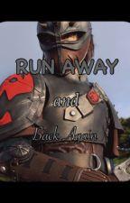 Run Away and Back Again (HTTYD) by LaraeTheBig