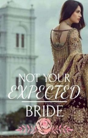 Not Your Expected Bride by Antessia
