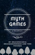 Myth Games! (Roleplay!) by DragoonHooman
