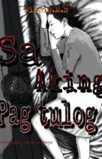 Sa Aking Pagtulog by NMB08280515